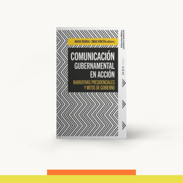 Comunicación Gubernamental En Acción
