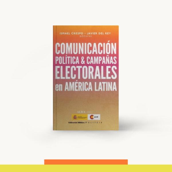 omunicación Política & Campañas Electorales En América Lat