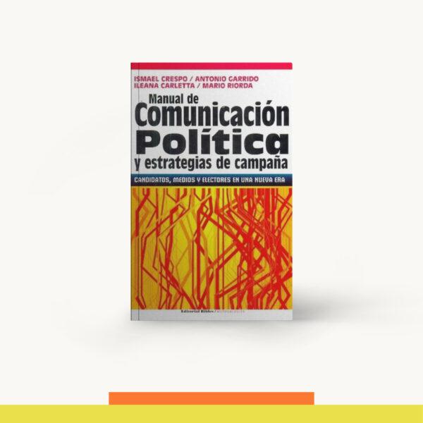 Manual De Comunicacion Politica Y Estrategias De Campaña
